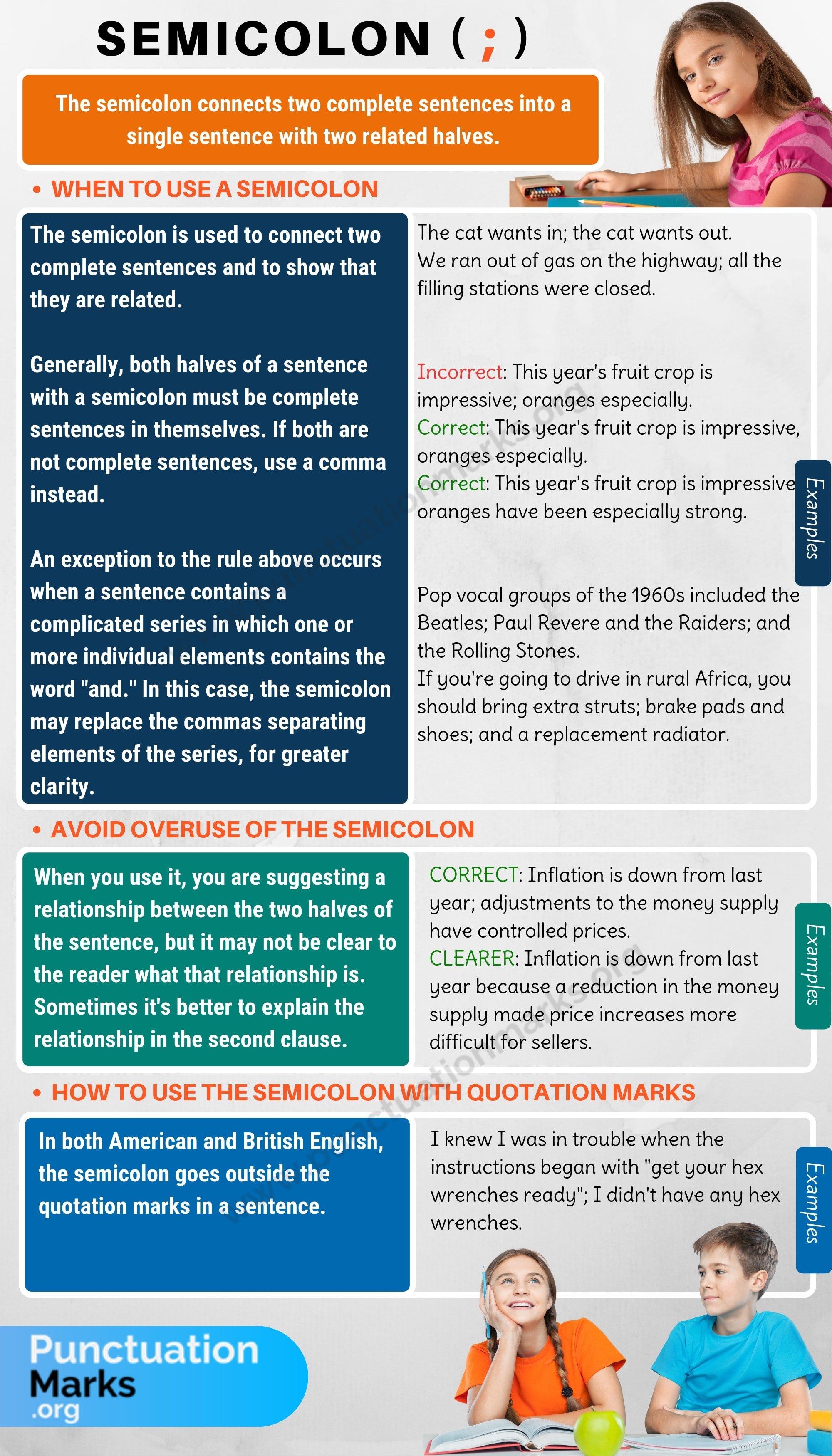 Semicolon (;) When to Use a Semicolon in English